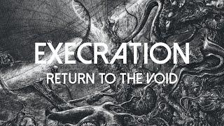 """Execration """"Return to the Void"""" (FULL ALBUM)"""