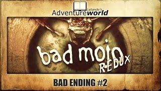 Bad Mojo: The Roach Game Redux - Bad Ending #2 - Greedy Roger