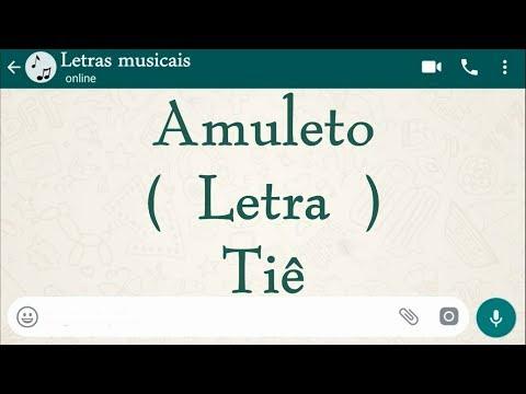 Amuleto - Letra - Tiê ( Tema de