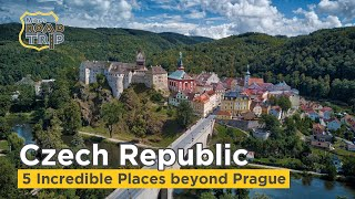Czech Republic - 5 Extraordinary Places Beyond Prague