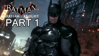 Batman Arkham Knight Developer Gameplay Walkthrough Part 1 - PS4 / Xbox One No Commentary Let's Play