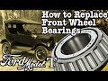 Ford Model T - How to Replace Front Wheel Bearings