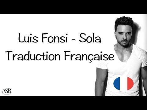 Luis Fonsi - Sola (Traduction Française)