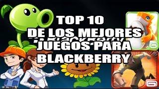 Top 10 De Los Mejores Juegos Para BlackBerry