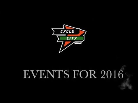 List of Events at Cycle City Hawaii 2016