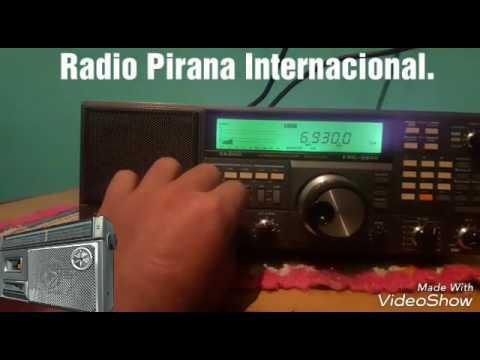 Radio Piraña Internacional 6930 kHz desde algun lugar desde Sud America