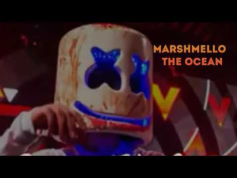 Marshmello The Ocean 2018🎵🎧 x x