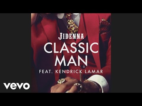 Jidenna - Classic Man (Remix) (Audio) ft. Kendrick Lamar