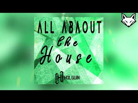 """All About The House ✘ Holguin Music """"Free Private""""     FOX INTONED"""