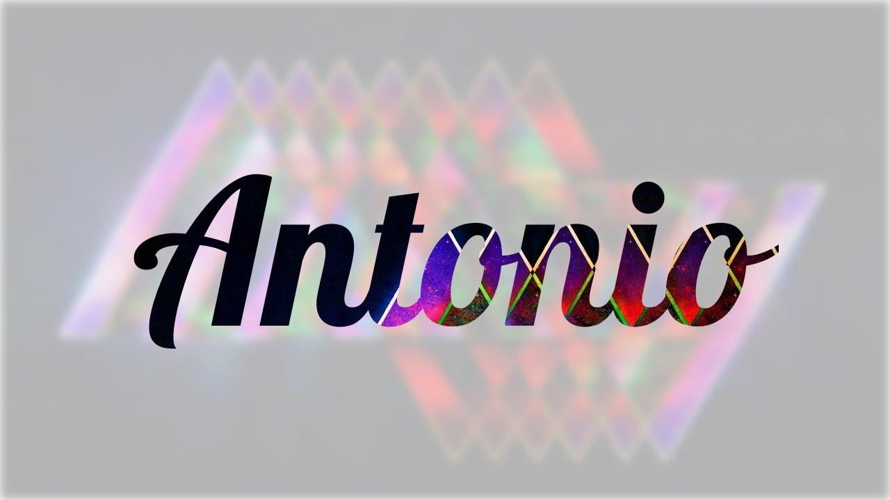 Significado De Antonio Nombre Español Para Tu Bebe Niño O Niña Origen Y Personalidad Youtube