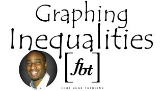 Graphing Linear Inequalities in Two Variables [fbt]