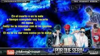 Download Guelo Star Ft. Randy & J Alvarez - Por Que Sera Remix con Letra HD Oficial Nuevo Reggaeton 2011 MP3 song and Music Video