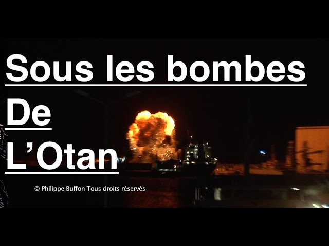 Récit: Sous les bombardements de l'Otan