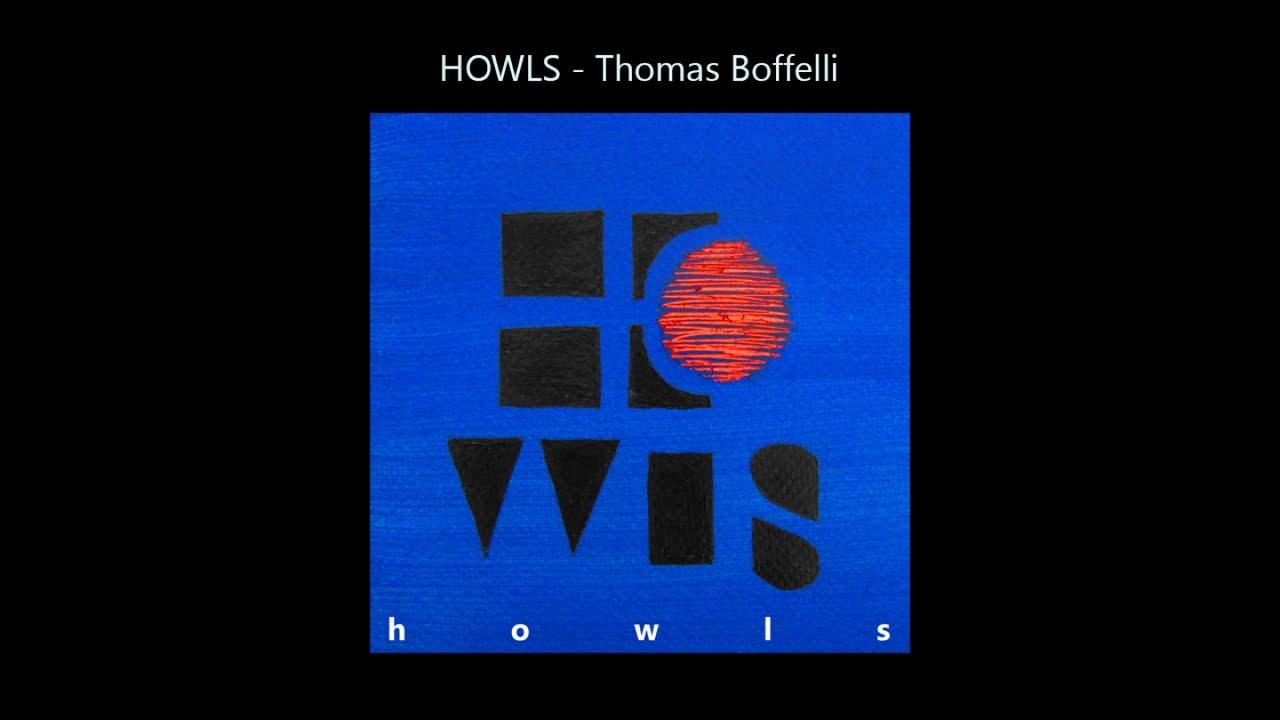Howls-Thomas Boffelli — Howls
