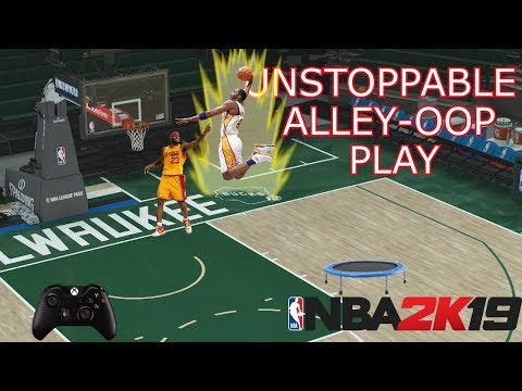 NBA 2K19 Tips And Tricks How To Throw Alley Oops All Game