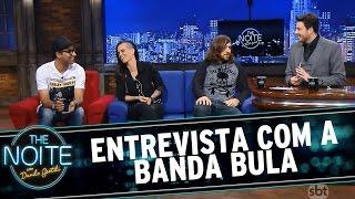 The Noite (06/03/15) - Entrevista com Banda Bula
