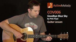 Goodbye Blue Sky - Pink Floyd - Guitar Lesson - COV006