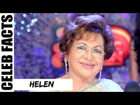 Unknown Facts of 'Helen' | Bollywood's Dancing Diva | Bollywood Actress Trivia