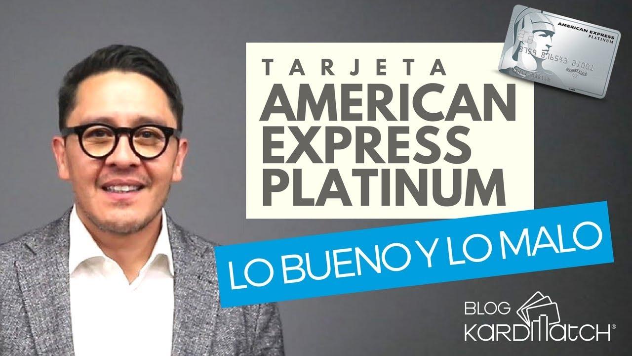 Tarjeta De Credito Platinum American Express Lo Bueno Y Lo Malo