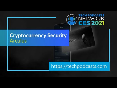 Arculus looks to secure cryptocurrency assets from theft @ CES 2021