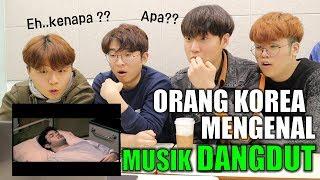 REAKSI ORANG KOREA MENGDENGARKAN MUSIK DANGDUT INDONESIA I 인도네시아 당둣 노래 들어보기 MP3