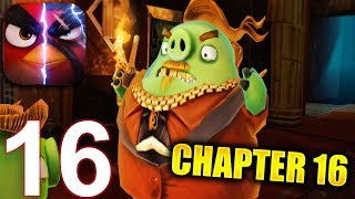 ANGRY BIRDS EVOLUTION Walkthrough Gameplay Part 16 - Chapter 16 Return of The Pigs (iOS Android)