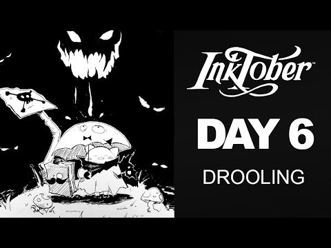 Inktober Day 6 - Drooling