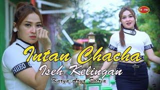 Intan Chacha - Iseh Kelingan [OFFICIAL]