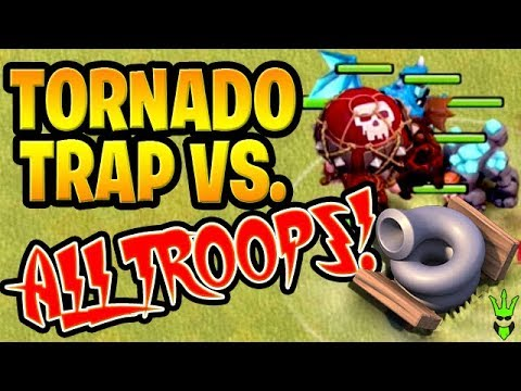THE *NEW* TORNADO TRAP VS EVERY TROOP IN THE GAME -