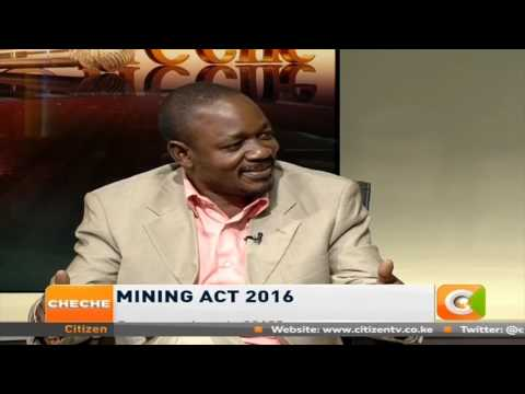 Cheche:  Mining Act 2016 (part 2)
