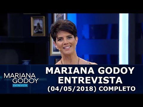 Mariana Godoy Entrevista (04/05/18)   Completo