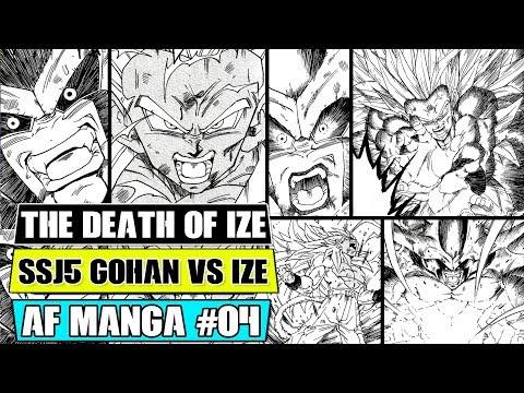 Dragon Ball AF Chapter 4: The Death Of Ize! SSJ5 Gohan Vs Ize Finale (Fan Manga Review)