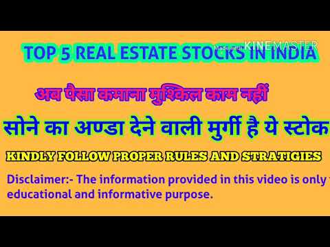 TOP 5 REAL ESTATE Company and stocks in Indian Stock Market