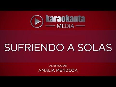 Karaokanta - Amalia Mendoza - Sufriendo a solas
