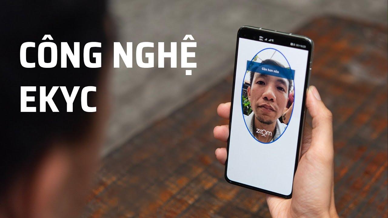 Tìm hiểu công nghệ eKYC giúp mở tài khoản bằng smartphone tại NH Bản Việt