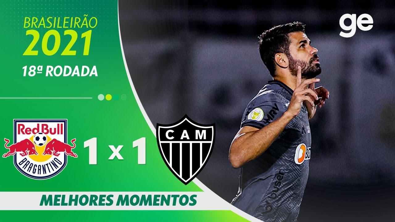 BRAGANTINO 1 X 1 ATLÉTICO-MG   MELHORES MOMENTOS   18ª RODADA BRASILEIRÃO 2021   ge.globo