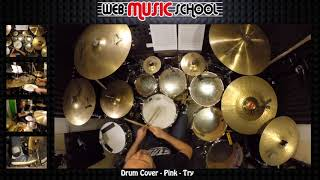 Pink - Try - DRUM COVER