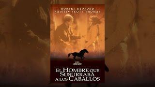 El hombre que susurraba a los caballos pelicula completa en español