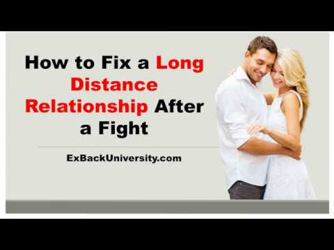 How To Fix A Long Distance Relationship After A Fight