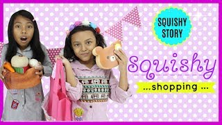 BELANJA SQUISHY ♥ SQUISHY STORY SHORT MOVIE