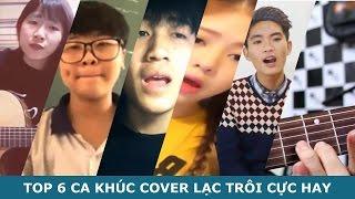 Top 6 bản cover Lạc trôi của Sơn Tùng - MTP hay nhất