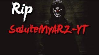 Rip SaluteMyARZ-YT Ft. OTFPAPPY