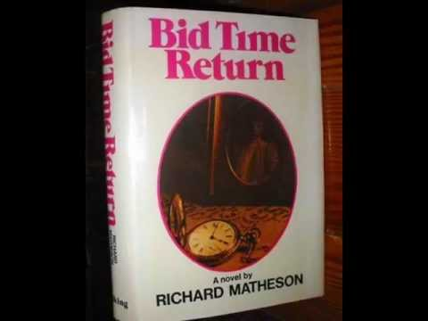 Bid Time Return (Somewhere in Time), by Richard Matheson (MPL Book Trailer #127)