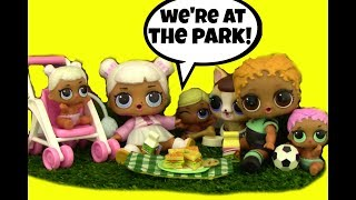 LOL Surprise Dolls  Picnic At The Park + Unbox LOL Series 2 ~ Doll Story Video by Girly Girlz