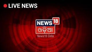 India Strikes Back After Pulwama Attack | Odisha News | News18 Odia LIVE