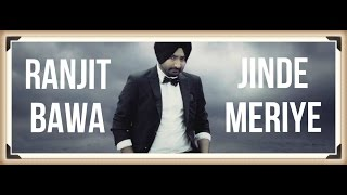 Jinde Meriye - Ranjit Bawa || Official Video || Panj-aab Records || Latest Sad Song 2016 || Full HD