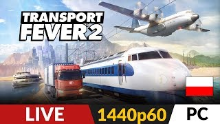 Transport Fever 2 PL ✈️ LIVE #12  Misja 13 - Japonia - Szybka misja... :D