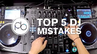 Top 5 DJ Mistakes w/ Ben Bristow & DJ Ravine