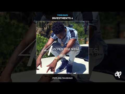 Yung Bleu - Fight For me [Investments 4]