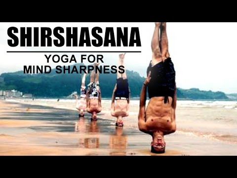 Yoga For Mind Sharpness | Shirshasana Yoga